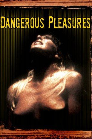Dangerous Pleasures 2003